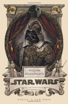 William Shakespeare's Star Wars