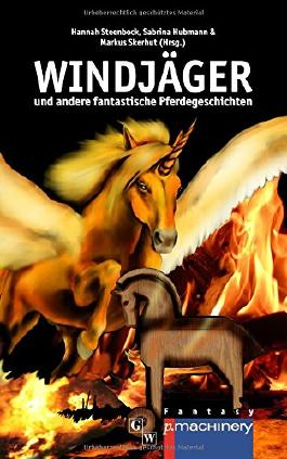 Windjaeger: und andere fantastische Pferdegeschichten