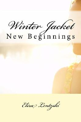 Winter Jacket: New Beginnings (Winter Jacket Series Book 2)