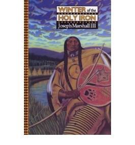 Winter of the Holy Iron Marshall, Joseph M, III ( Author ) Dec-01-1994 Paperback