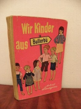 Wir Kinder aus Bullerbü; aus dem Schwedischen von Else von Hollander - Losswo, Einabnd und Illustrationen von Ilon Wikkand