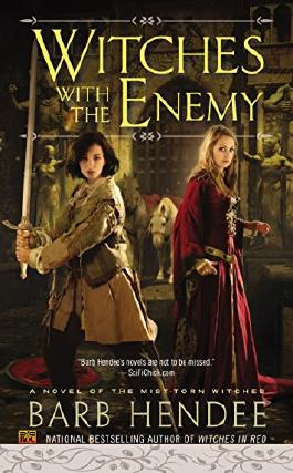 Witches With the Enemy: A Novel of the Mist-Torn Witches (The Mist-Torn Witches series)
