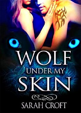 Wolf Shifter Paranormal Romance: Wolf Under My Skin (A BBW Paranormal Wolf Shifter Romance Standalone) (Romanian Alpha Wolf Shifters Book 1)