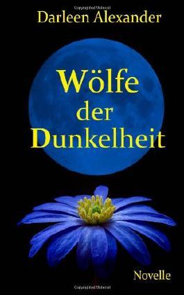 Wölfe der Dunkelheit - Novelle: 4