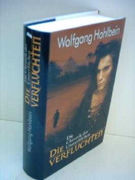 Wolfgang Hohlbein: Die Verfluchten - Die Chronik der Unsterblichen