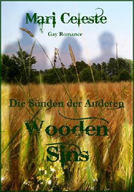 Wooden Sins: Die Sünden der Anderen