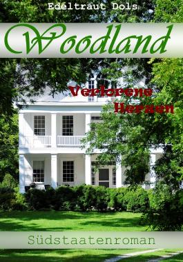 Woodland: Verlorene Herzen