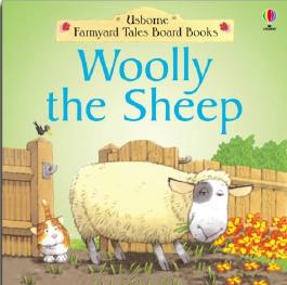 Woolly the Sheep (Farmyard Tales Board Books)