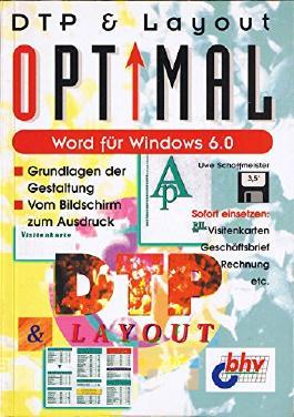 Word für Windows 6.0. DTP und Layout Optimal