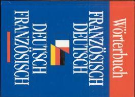 Wörterbuch Französisch Deutsch-Deutsch Französisch.
