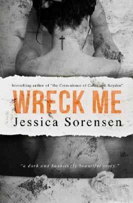 Wreck Me: A Novel (Breaking Nova Book 4)