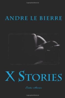 X Stories: Erotic Stories