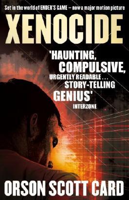 Xenocide: Ender Series, book 3 (Ender Saga)