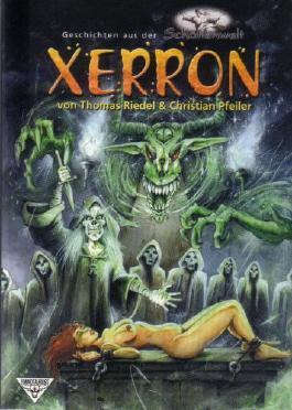 Xerron. Geschichten aus der Schattenwelt (Deutsche Erstveröffentlichung)