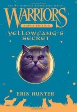 Warriors Super Edition: Yellowfang's Secre