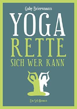 Yoga rette sich wer kann  sylt roman b00x84zuvo xxl