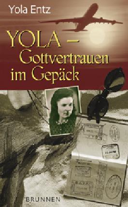 Yola - Gottvertrauen im Gepäck