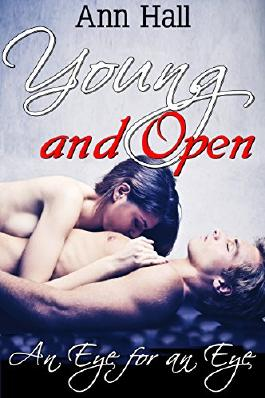 Young And Open: An Eye For An Eye