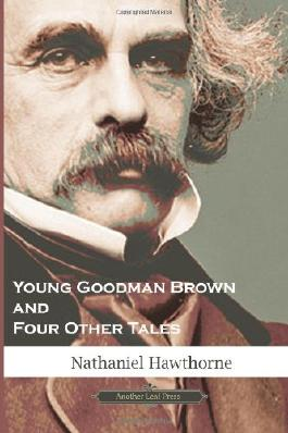 Young Goodman Brown & Four Other Tales (American Classics Library)