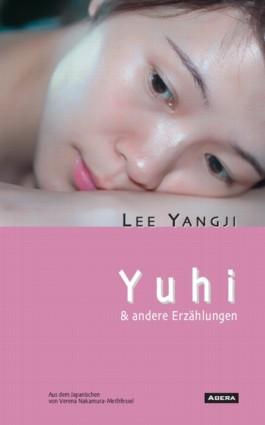 Yuhi & andere Erzählungen