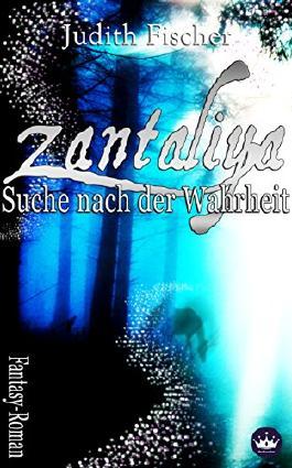 Zantaliya - Suche nach der Wahrheit