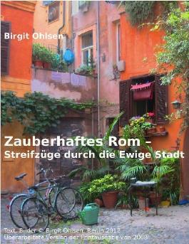 Zauberhaftes Rom - Streifzüge durch die Ewige Stadt