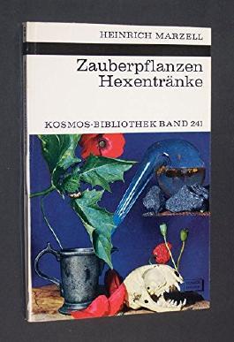 Zauberpflanzen Hexentränke. Brauchtum und Aberglaube. [Von Heinrich Marzell]. (= Kosmos-Bibliothek Band 241).