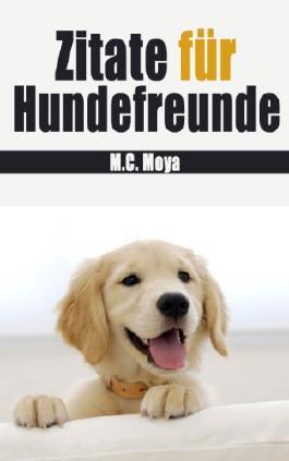 Zitate für Hundefreunde
