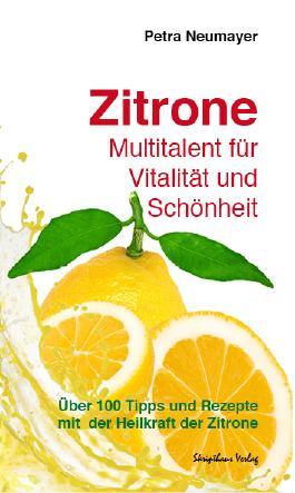 Zitrone - Multitalent für Vitalität und Schönheit
