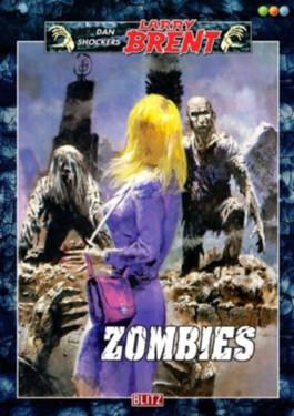 Zombies - Band 39 (Dan Shockers Larry Brent)