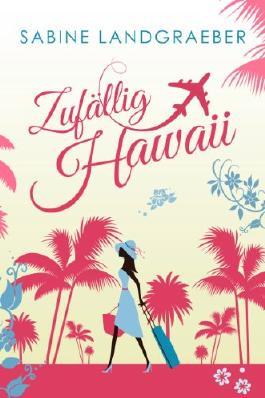 Zufällig Hawaii