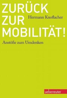 Zurück zur Mobilität!