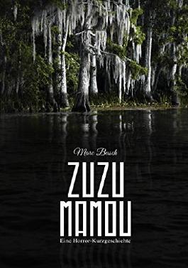 Zuzu Mamou: Eine Horror-Kurzgeschichte
