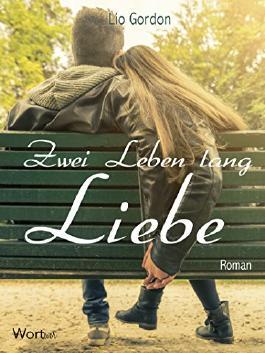 Zwei Leben lang Liebe