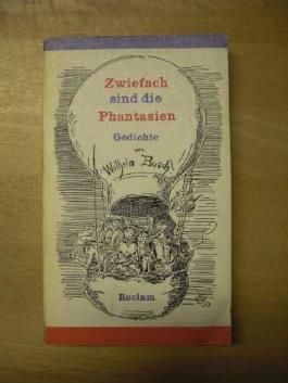 Zwiefach sind die Phantasien Erzählungen - Gedichte - Autobiografie