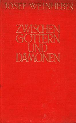 Zwischen Göttern und Dämonen Gedichte - Vierzig Oden
