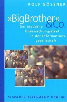'BigBrother' & Co.