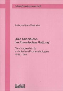 """""""Das Chamäleon der literarischen Gattung"""""""