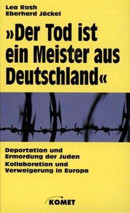 'Der Tod ist ein Meister aus Deutschland'