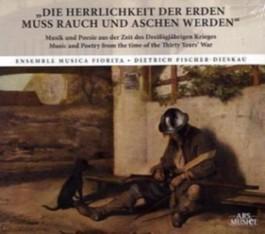 """""""Die Herrlichkeit der Erden muss Rauch und Aschen werden"""", 1 Audio-CD"""