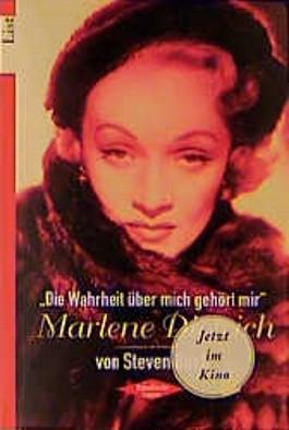 'Die Wahrheit über mich gehört mir', Marlene Dietrich