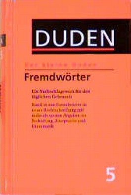 (Duden) Der kleine Duden, 6 Bde., Bd.5, Fremdwörterbuch