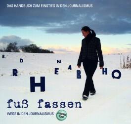 """Fuss Fassen"" - Wege in den Journalismus"