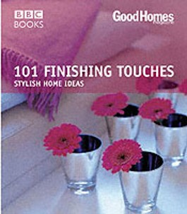 """""""Good Homes"""", 101 Finishing Touches"""