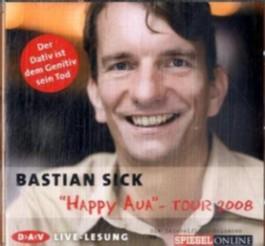 """Happy Aua""-Tour 2008"