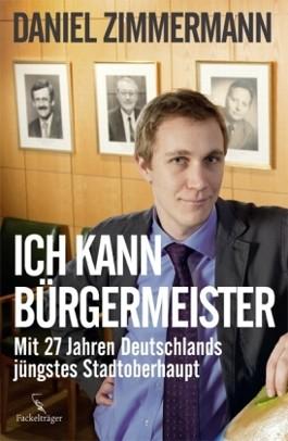 """""""Ich kann Bürgermeister!"""""""