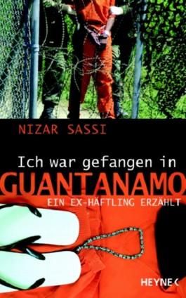 """""""Ich war gefangen in Guantanamo"""""""