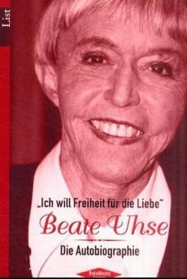 'Ich will Freiheit für die Liebe', Beate Uhse