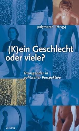 (K)ein Geschlecht oder viele