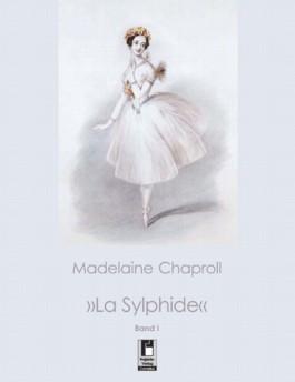 """""""La Sylphide"""" Bd. 1"""